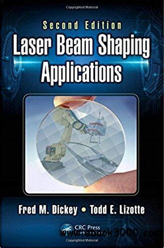Laser Beam Shaping Applications Second Edition Free