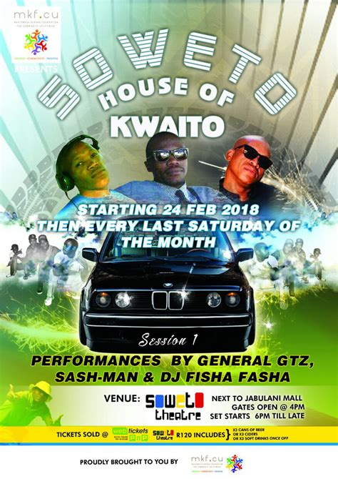 kwaito house music soweto house of kwaito info soweto theatre