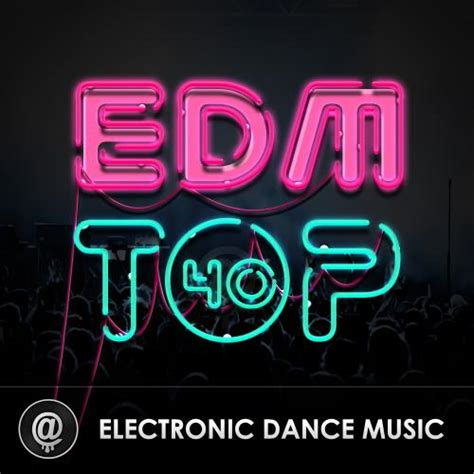 edm top 40 hits daily updated spotify playlist