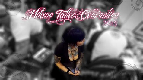 tattoo convention 2015 youtube milano tattoo convention 2015 youtube
