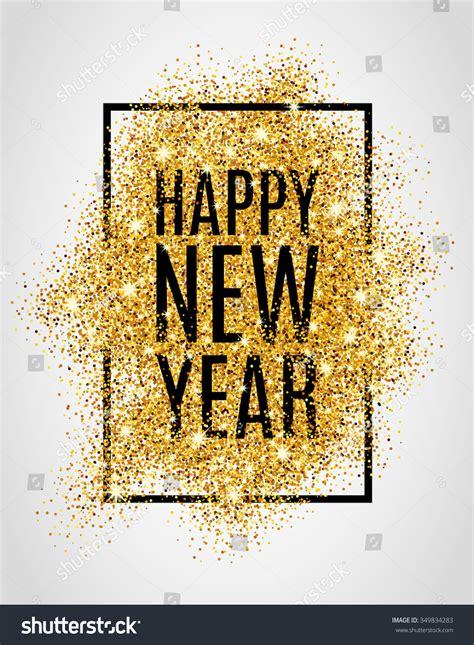 happy  year gold glitter  stock vector  shutterstock