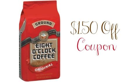 printable eight o clock coffee coupons eight o clock coupon save 1 50 on coffee southern savers
