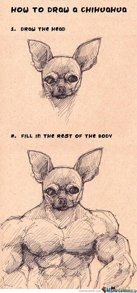 how to a chihuahua how to draw a chihuahua by missyanie meme center