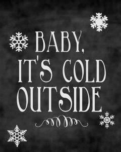 baby it s cold outside printable lyrics christmas chalkboard printables roundup