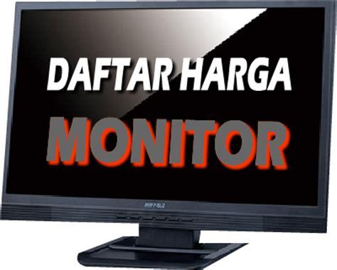 Monitor Komputer Led Murah daftar harga lcd monitor lcd murah lcd monitor lengkap bee 4 bisnis bisnis indonesia