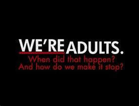 we are adults quotes dump a day
