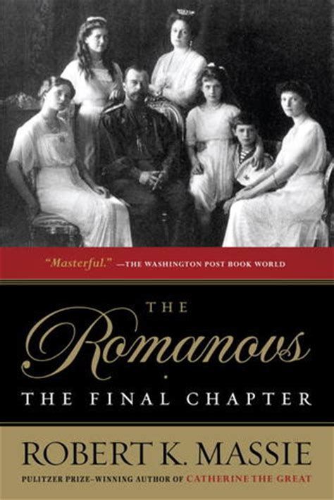 romanov books the romanovs the chapter by robert k massie