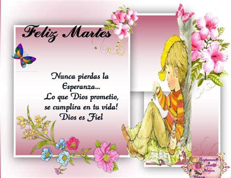 imagenes cristianas tiernas feliz martes tarjetas y postales de feliz martes con frases imagenes