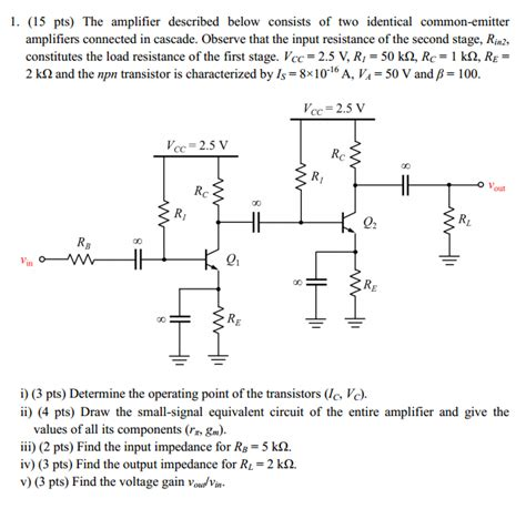 transistor problem 1 15 pts the lifier described below consists chegg