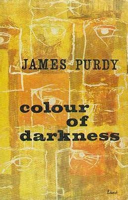 of darkness books colour of darkness by purdy
