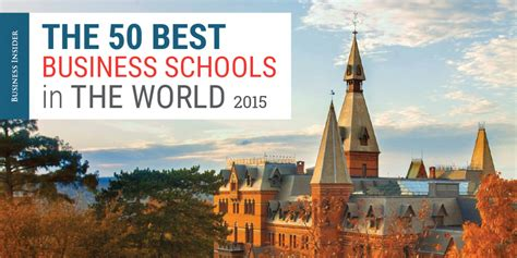 best management school best business schools in the world business insider