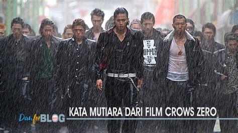 film genji yg baru kata mutiara dari film crows zero danforblog com