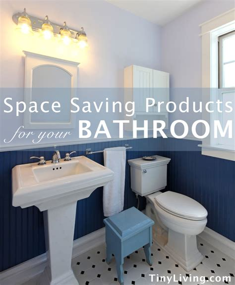 space saving bathroom space saving products for your bathroom tiny living