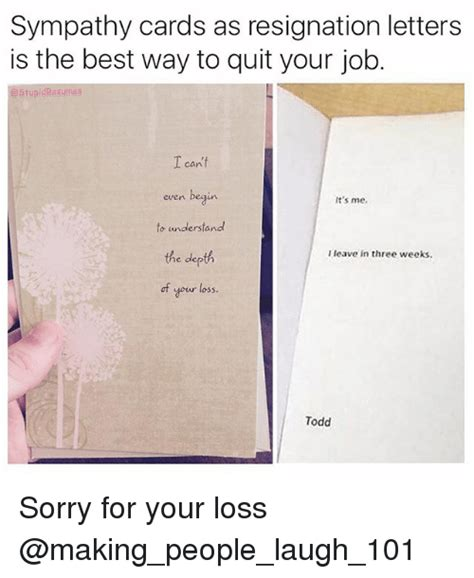 Your Loss Meme - sympathy cards as resignation letters is the best way to