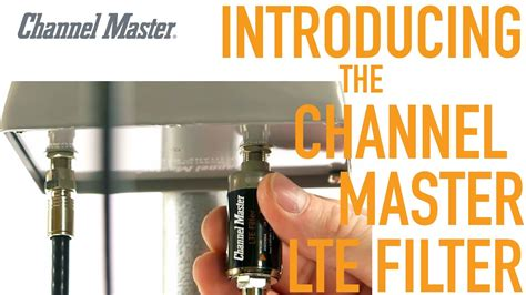 channel master   lte filter improves tv antenna reception youtube