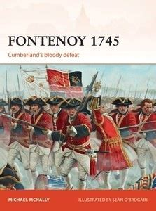 fontenoy 1745 cumberlands bloody tmp omm lots of new minis rules ospreys more