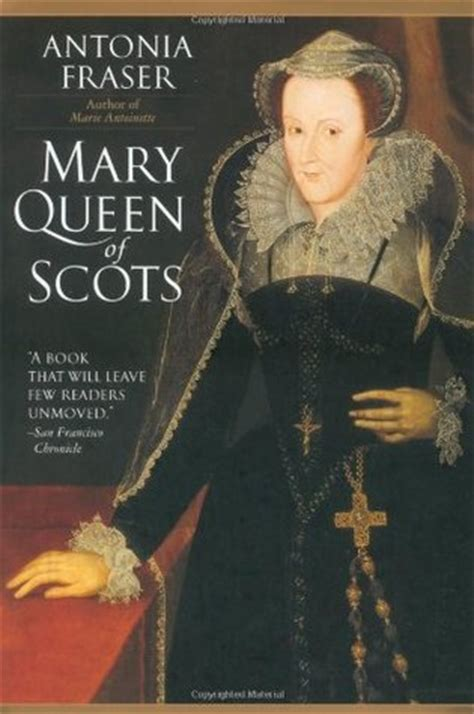 biography book of queen elizabeth i mary queen of scots by antonia fraser reviews