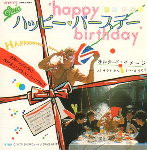 happy birthday altered images mp3 download altered images happy birthday japanese promo 7 quot vinyl