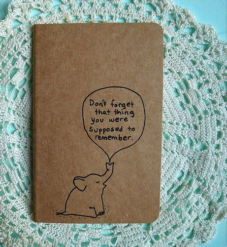"""New Elephant Journal   """"don't forget that thing you were ..."""