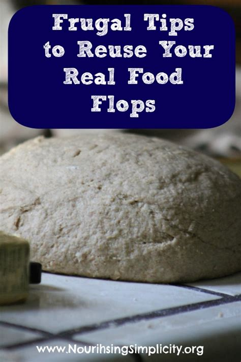 Are You Upset When A Recipe Doesnt Turn Out Right by Frugal Tips To Reuse Your Real Food Flops Nourishing
