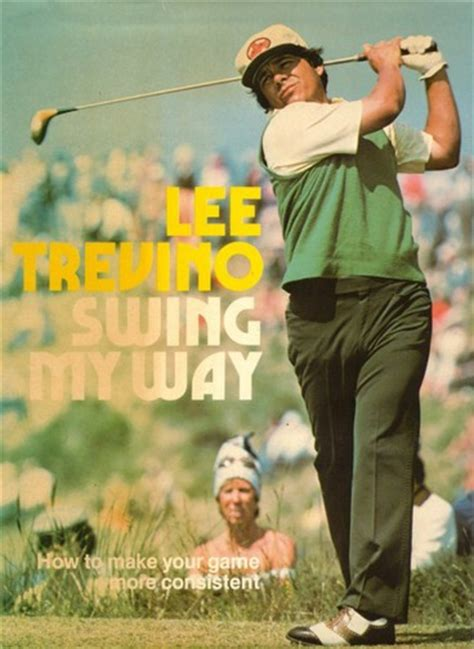lee trevino book swing my way lee trevino