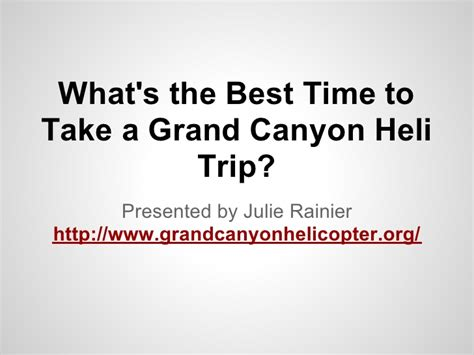 When Is The Best Time To Take A Detox Drink what s the best time to take a grand heli trip