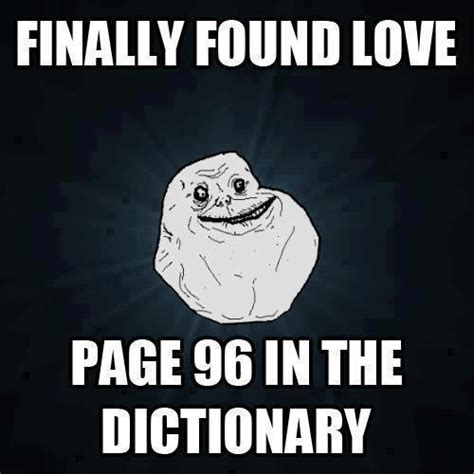 Meme Alone - forever alone guy finally found love