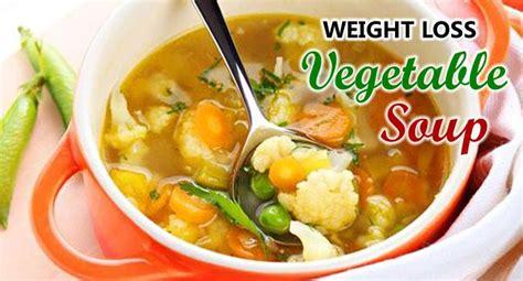 weight loss vegetable soup weight loss vegetable soup recipe