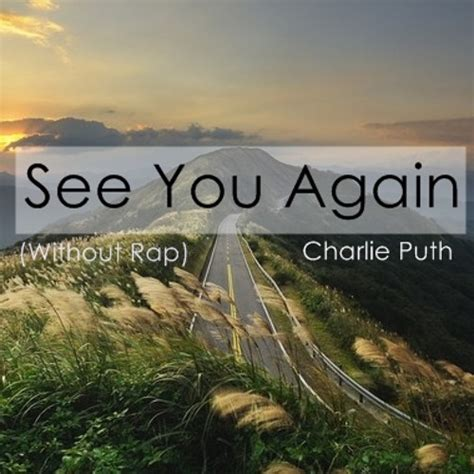 download mp3 see you again by charlie puth charlie puth see you again piano version without rap 10 32