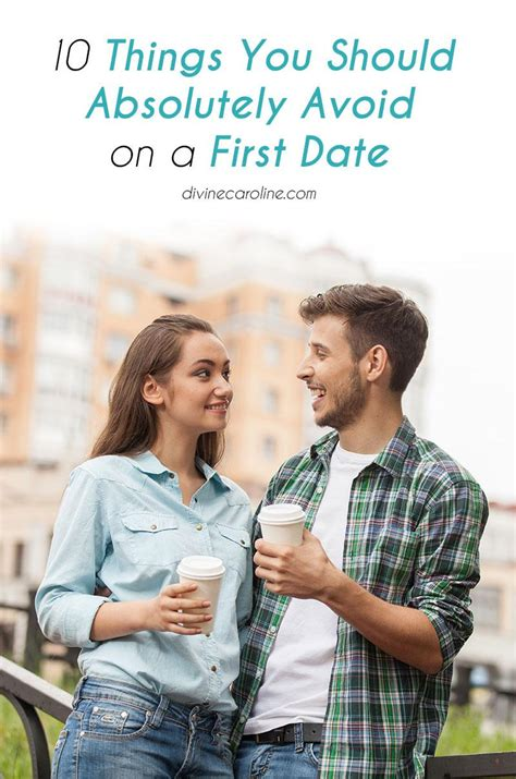10 Dating You Just To Avoid by 10 Things You Should Absolutely Avoid On A Date