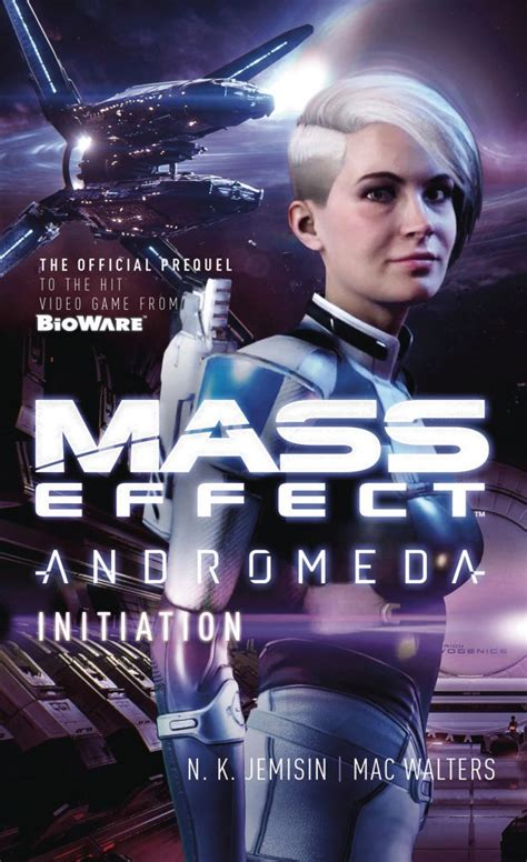 mass effect initiation mass effect andromeda books mass effect universe toute l actu d andromeda et plus