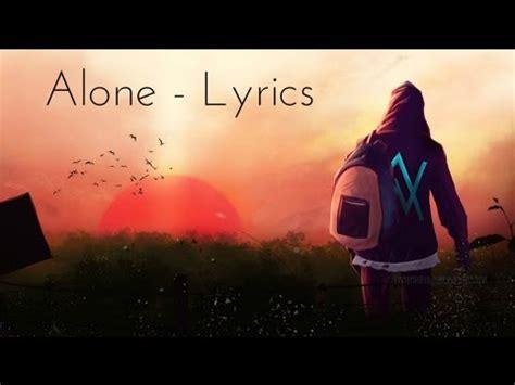 alan walker alone lyrics alan walker faded youtube music lyrics