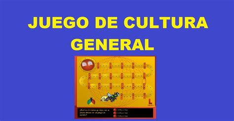 juego sobre preguntas de cultura general juego de cultura general juegos de conocimiento
