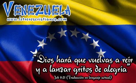 imagenes con frases venezolanas bandera de venezuela 171 letreros cristianos com imagenes