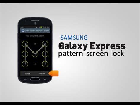 samsung s7262 pattern lock youtube samsung galaxy express pattern screen lock youtube