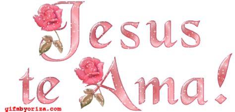 imagenes y frases de jesus te ama mensagens crist 227 s jesus te ama