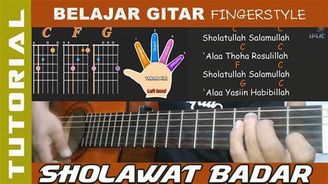 download video tutorial belajar gitar fingerstyle sholawat badar belajar gitar fingerstyle youtube