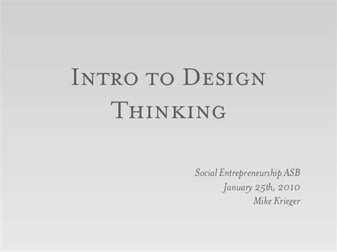 design thinking slideshare intro to design thinking