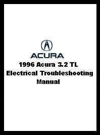 1996 acura 3 2 tl electrical troubleshooting manual