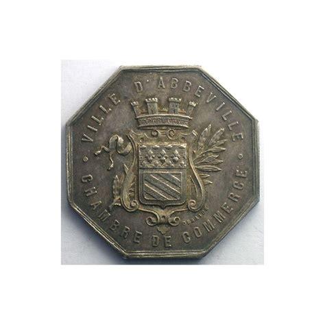 chambre de commerce abbeville numismatique du commerce et de l artisanat chambre de