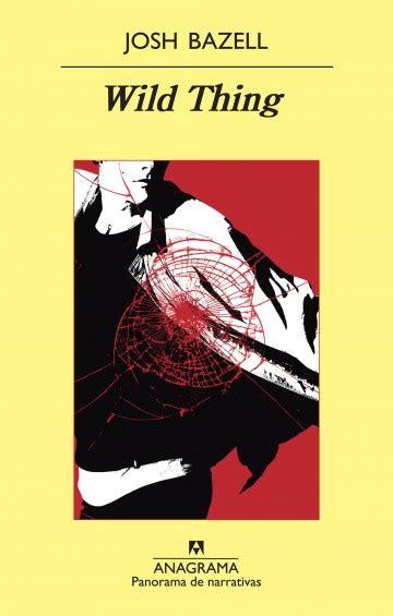 libro amado monstruo narrativas hispnicas wild thing editorial anagrama