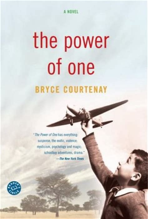 The Power Of One the power of one the power of one 1 by bryce courtenay