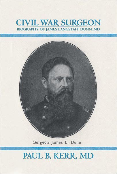 burma surgeon 2 an autobiography and testimonial to godã s and goodness books civil war surgeon biography of langstaff dunn md
