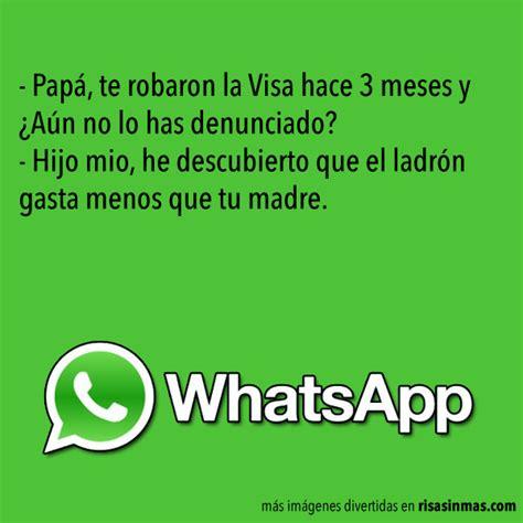 imagenes whatsapp graciosos chistes de whatsapp madres