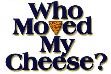 book report on who moved my cheese leadership journal who moved my cheese greg