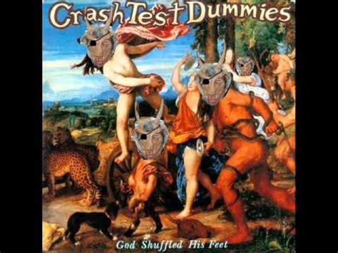 mmmm crash test dummies galucucu mmm mmm mmm mmm crash test dummies