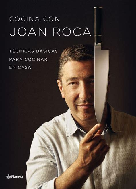 cocina con joan roca 8408152041 descargar el libro cocina con joan roca gratis pdf epub