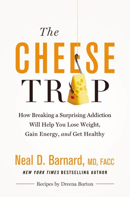 trap kitchen books cheese trap recipes for dr barnard s new book the