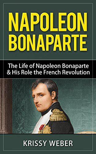 biography of napoleon bonaparte french revolution napoleon bonaparte quotes quotehd
