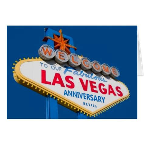 Wedding Anniversary Ideas In Las Vegas welcome to our fabulous las vegas anniversary card zazzle